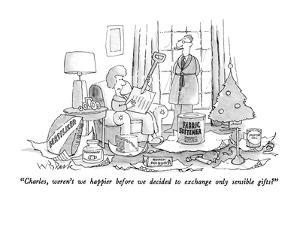 """Charles, weren't we happier before we decided to exchange only sensible g…"" - New Yorker Cartoon by W.B. Park"