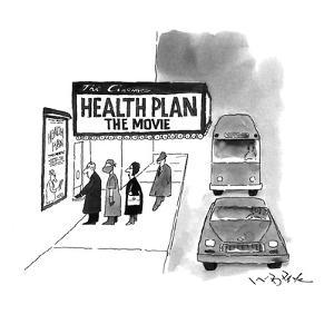 Health Plan:  The Movie - New Yorker Cartoon by W.B. Park