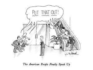 The American People Finally Speak Up - New Yorker Cartoon by W.B. Park