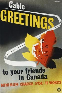 Cable Greetings to Your Friends in Canada by W Machan