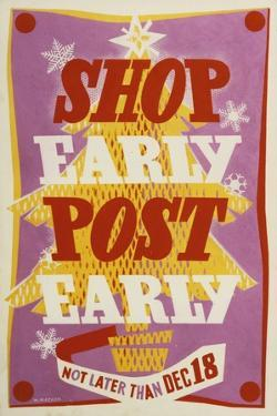 Shop Early, Post Early by W Machan