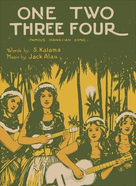 One Two Three Four - Famous Hawaiian Song - Words by S. Kalama - Music by Jack Alau by W.R. De Lappe