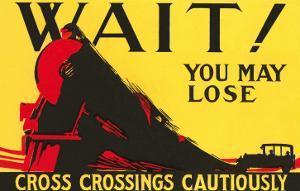 Wait! You May Lose, Railroad Crossing Warning
