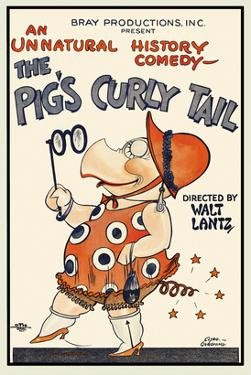 The Pig's Curly Tail by Walter Lantz