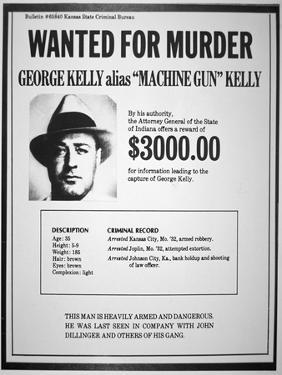 Wanted Poster for George R. 'Machine-Gun' Kelly