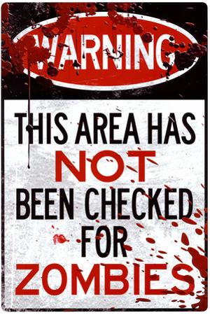 Warning Area Not Checked For Zombies Sign Plastic Sign