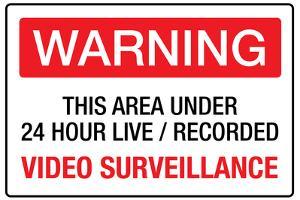 Warning Area Under Video Surveillance