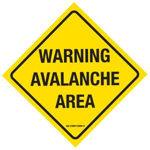 Warning Avalanche Area
