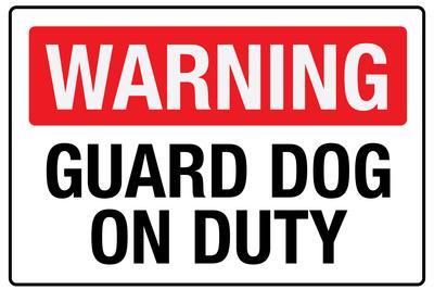 https://imgc.allpostersimages.com/img/posters/warning-guard-dog-on-duty_u-L-PYAUW50.jpg?artPerspective=n