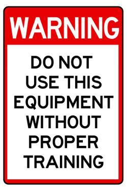 Warning Proper Training Required Advisory Plastic Sign