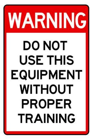 Warning Proper Training Required Advisory Sign Poster