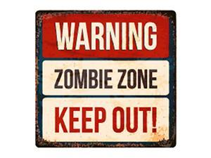 Warning - Zombie Zone-Keep Out
