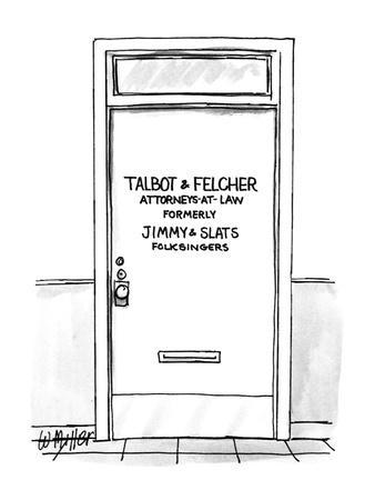 """Door with label """"Talbot & Fletcher; Attorneys-At-Law Formerly Jimmy & Slat? - New Yorker Cartoon"""