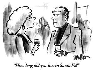 """How long did you live in Santa Fe?"" - New Yorker Cartoon by Warren Miller"