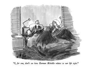 """I, for one, don't see how Herman Melville relates to our life style."" - New Yorker Cartoon by Warren Miller"
