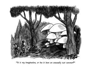 """Is it my imagination, or has it been an unusually wet summer?"" - New Yorker Cartoon by Warren Miller"