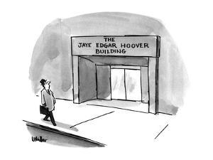 """Man passes by an office building with a sign reading """"The Jaye Edgar Hoove…"""" - New Yorker Cartoon by Warren Miller"""