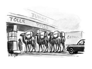 "Men with camels going through tolls with Hummus, Falafel, and Pita"". - New Yorker Cartoon by Warren Miller"