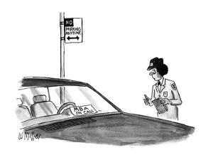"""Police woman writing a ticket for illegally parked car sees sign """"MBA on c… - New Yorker Cartoon by Warren Miller"""