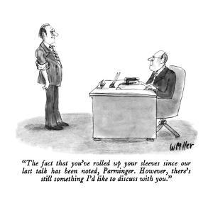 """""""The fact that you've rolled up your sleeves since our last talk has been ?"""" - New Yorker Cartoon by Warren Miller"""