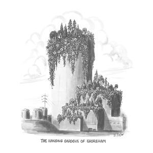 The Hanging Gardens of Shoreham - New Yorker Cartoon by Warren Miller