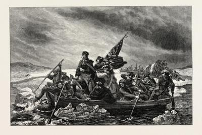 Washington Crossing the Delaware, from the Painting by Leutze, USA, 1870S