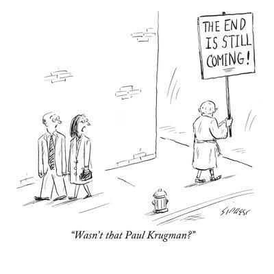 https://imgc.allpostersimages.com/img/posters/wasn-t-that-paul-krugman-new-yorker-cartoon_u-L-PGR1RU0.jpg?artPerspective=n