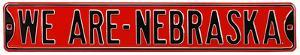 We Are Nebraska Steel Sign