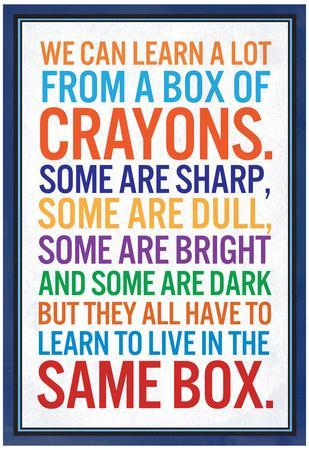 We could learn a lot from crayons quote