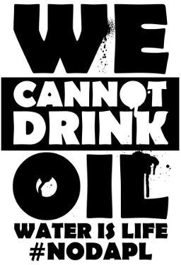 We Cannot Drink Oil- NODAPL