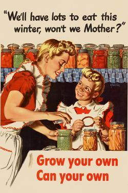 We'll Have Lots to Eat This Winter Grow Your Own Can Your Own WWII War Propaganda Plastic Sign