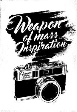 Weapon of Mass Inspiration - Camera Photography
