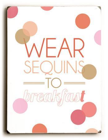 Wear sequins to Breakfast