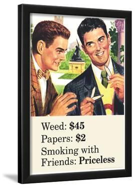 Weed Paper Smoking with Friends Priceless Marijuana Pot Funny Poster Print