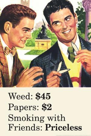 Weed Paper Smoking with Friends Priceless Marijuana Pot Funny Poster Print