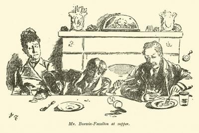 Mr Burwin-Fosselton at Supper