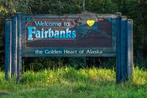 Welcome to Fairbanks Alaska Road Sign