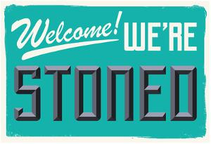 Welcome We're Stoned (3D Aqua)
