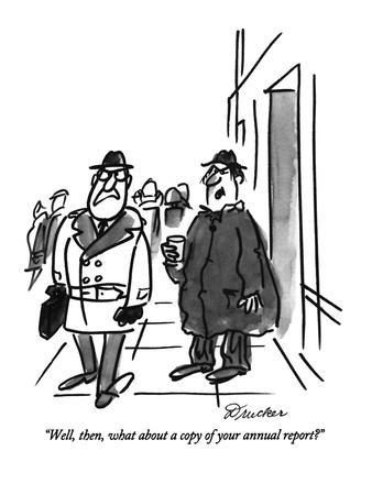 https://imgc.allpostersimages.com/img/posters/well-then-what-about-a-copy-of-your-annual-report-new-yorker-cartoon_u-L-PGT8840.jpg?artPerspective=n