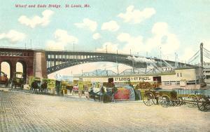 Wharf and Eads Bridge, St. Louis, Missouri