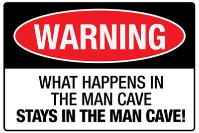 What Happens In the Man Cave Plastic Sign