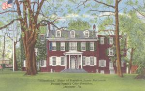 Wheatland, President Buchanan's Home, Lancaster, Pennsylvania