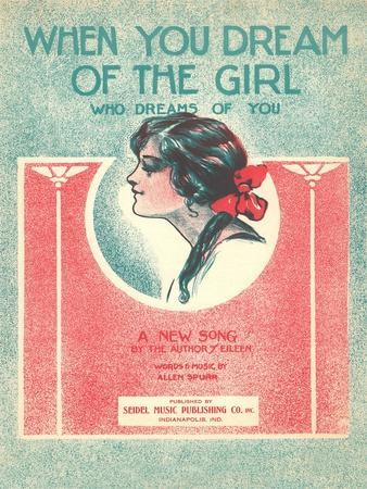 https://imgc.allpostersimages.com/img/posters/when-you-dream-of-the-girl-sheet-music_u-L-POD6QI0.jpg?p=0