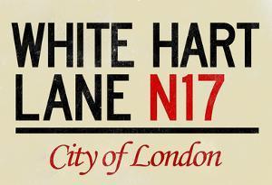 White Hart Lane N17 London Sign Poster