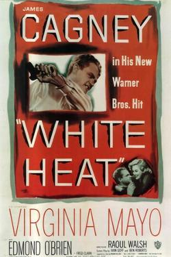 White Heat, 1949, Directed by Raoul Walsh