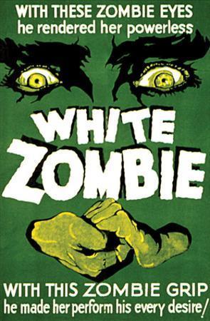 White Zombie - 1932