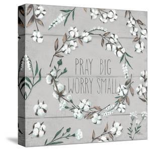 Blessed Vi Gray Pray Big Worry Small by Wild Apple Portfolio
