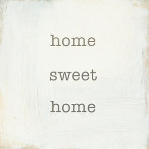 Home Sweet Home I by Wild Apple Portfolio