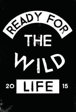 Wild Life Ready