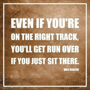 Will Rogers- Don'T Just Sit There